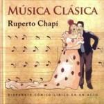 Chapí - Música Clásica